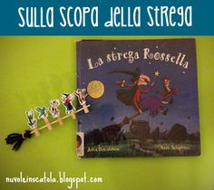 La Strega Rossella e la nostra scopa fai da te. Room on the Broom and our personal, DIY broom.