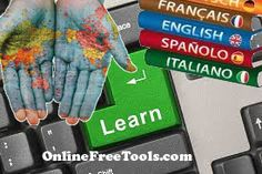 Learn a new language online for free with lessons and courses.  http://www.onlinefreetools.com/2013/08/Learn-a-language-Free-Online-courses-lessons.html   here is the resources to start learning