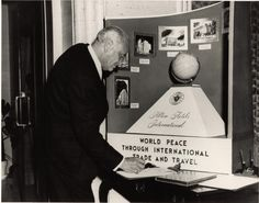 World Peace Through International Trade and Travel (Courtesy of the Conrad N. Hilton Collection, Hospitality Industry Archives, University of Houston) Conrad Hilton, University Of Houston, World Peace, International Trade, Hospitality, Travel, Collection, Trips, Viajes