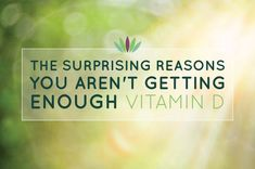The Surprising Reasons You Aren't Getting Enough Vitamin D - Live to 110- I have a clinical deficiency. Every woman over 40 should know these tips before they get sick.