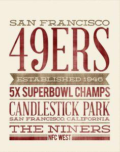 49er Nation SF Niners San Francisco 49ERS Niners for Life!  sign