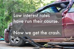 Low interest rates have run their course. Now we get the crash Interest Rates, Cheap Web Hosting, Ecommerce Hosting, Posts, Running, Blog, Racing, Messages, Keep Running