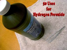 50 different uses for hydrogen peroxide