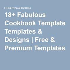 18+ Fabulous Cookbook Templates & Designs | Free & Premium Templates                                                                                                                                                                                 More