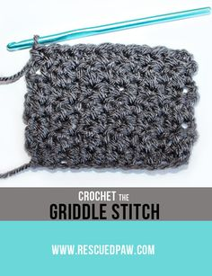 Learn How to Crochet the Griddle Stitch! Would be great for an easy baby blanket.