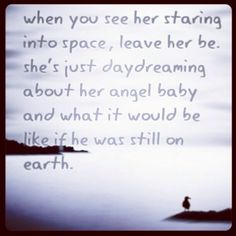 Miscarriage and stillbirth & ectopic pregnancy Awareness Miscarriage Quotes, Miscarriage Awareness, Stillborn Quotes, Mommy Loves You, Missing My Son, Pregnancy And Infant Loss, Pregnancy Stages, Infant Loss Awareness, Grief Loss