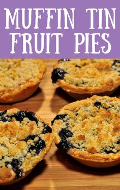 You'll want to dig out your muffin tin for this one! Siri Pinter used fresh blueberries to put smiles on faces with her Muffin Tin Fruit Pies recipe. Best Dessert Recipe Ever, Best Dessert Recipes, Pie Recipes, Fun Desserts, Delicious Desserts, Yummy Food, Siri Pinter, Kinds Of Pie, Muffin Tin Recipes