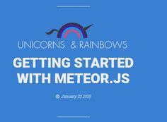 Getting started with Meteor.js