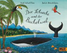 The Snail and the Whale by Julia Donaldson Snail And The Whale, Sea Snail, Best Children Books, Childrens Books, Best Books To Read, Good Books, Axel Scheffler, Hooked On Phonics, Illustrator