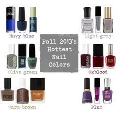 Fall 2013 nail colors by allycog, via Polyvore