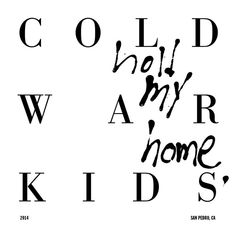 First, a song by Cold War Kids on Spotify