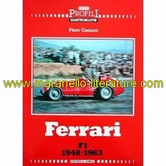 Ferrari F1 1948-1963 / Piero Casucci / Domus  bilingual book in english in italian  1985  Piero Casucci  80 pages  19cm x 27cm