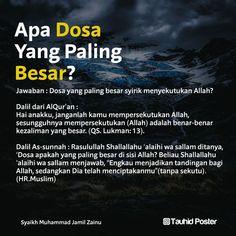 Syirik (mempersekutukan Allah Swt) merupakan dosa yg paling besar. Islamic Qoutes, Islamic Teachings, Islamic Messages, Muslim Quotes, Islamic Inspirational Quotes, Islam Muslim, Doa Islam, People Quotes, Me Quotes