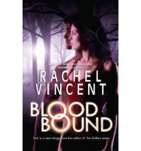 Blood Bound (Unbound Novel) (Paperback) By (author) Rachel Vincent  Book rating: 05    Free worldwide delivery    $7.23