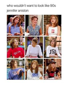 Who wouldn't want to look like Jennifer Anniston no matter what year she's in?!?