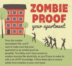 zombie proof house - If you want a zombie proof house, this infographic provides information and tips that serve as a great starting point. From ForRent.com, the chart ...