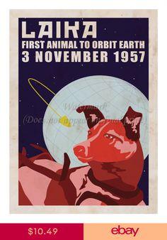 'Laika - Space Dog' Canvas Print by MizukageKira Art Vintage, Vintage Space, Vintage Posters, Retro Posters, Movie Posters, Dog Poster, Canvas Poster, Laika Dog, Propaganda Art