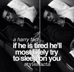 That actually wouldn't be that much different than my friends. I'm the human pillow out of the group.