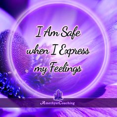 Today's Affirmation: I Am Safe When I Express My Feelings <3 #affirmation #coaching