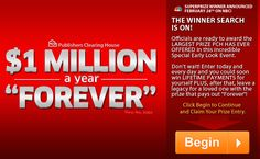 1 Million dollars a year for the rest of your life so enter now before it's too late at PCH.com