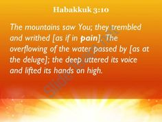 habakkuk 3 10 the deep roared and lifted powerpoint church sermon Slide04 http://www.slideteam.net/