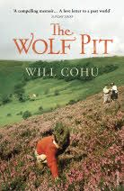 The Wolf Pit by Will Cohu   A wonderfully atmospheric story of a family and a love affair with the Yorkshire Moors. Comes out in paperback in July 13.