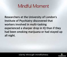 Attention: The more we multitask, the more we reinforce this habit of distraction. Share if you agree. London Institute, Mindfulness Training, Psychiatry, Psych