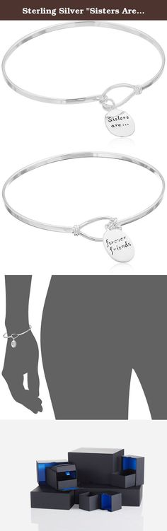 """Sterling Silver """"Sisters Are Forever Friends"""" Catch Bangle Bracelet. Let your sister know how special she is with this stylish message bracelet, fashioned in polished sterling silver and adorned with an inscribed circle charm. The slim, shiny bracelet has a simple catch closure for an easy on and off."""