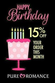 Birthday? Have a FREE party, shop online, or join my team! Contact me today! Pure Romance by Hannah www.pureromance.com/HannahHenson Hannah.PRParty@gmail.com