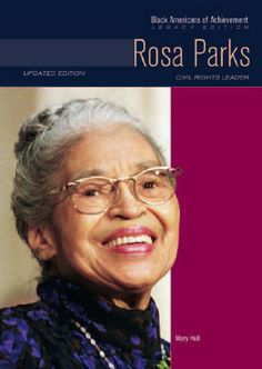 a biography of rosa parks an african american Rosa parks was an activist in the african-american civil rights movement, who  became famous when on december 1, 1955, in montgomery, alabama, she.