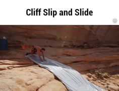 Cliff Slip and Slide / iFunny :)