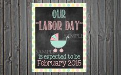 Printable Chalkboard Pregnancy Reveal // Pregnancy Announcement // Labor Day // We're Pregnant // Labor
