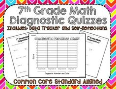 7th Grade Math Diagnostic Quizzes *Perfect for students to