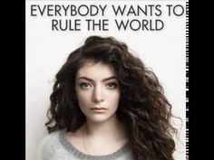 LORDE - Everybody Wants To Rule The World - YouTube