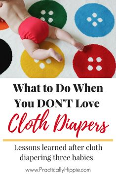 Cloth Diapers: There are so many benefits of cloth diapering, but that doesn't mean it's always easy. Find out tips and tricks for cloth diapering success.