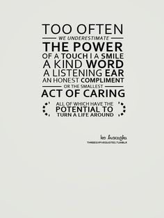 leo buscaglia quotes # quotes about compassion # quotes about kindness Compassion Quotes, Kindness Quotes, Great Quotes, Quotes To Live By, Awesome Quotes, Leo Buscaglia Quotes, Carpe Diem Quotes, Motivational Quotes, Inspirational Quotes