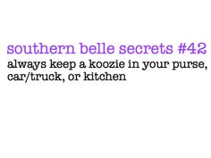 OMG!  I get made fun of all the time for this!!  Good to know it's just the southern belle in me.  ();-)