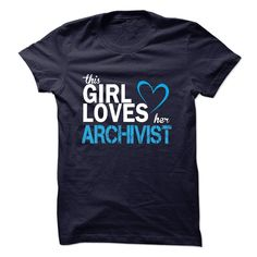 This girl love ARCHIVIST T-Shirts, Hoodies. GET IT ==►…