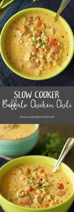 Slow Cooker Buffalo Chicken Chili- This soup is creamy, spicy and totally delicious!