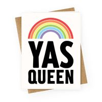 Yas Queen Rainbow Pride Greetingcard