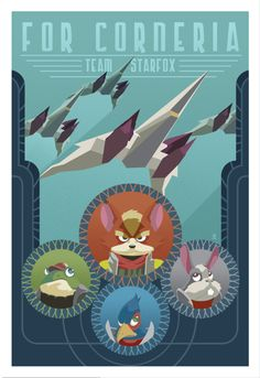 Star Fox propoganda style poster For Corneria. Featuring Arwings Fox McCloud, Peppy Hare, Slippy Toad and Falco Lombardi by DaneAult by daneault