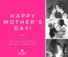 My Way Jewellery on Mother's Day My Way, Happy Mothers Day, Jewellery, Style, Swag, Jewels, Schmuck, Mother's Day, Jewelry Shop