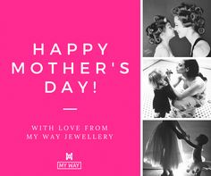 My Way Jewellery on Mother's Day