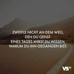 💪 #Lebenssprüche #Lebensweg #Lebensweisheiten #VisualStatements True Quotes, Funny Quotes, Wise Men Say, School Motivation, Visual Statements, Life Goes On, True Words, Social Platform, Motto
