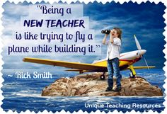 Rick Smith - Being a new teacher is like trying to fly a plane while building it.