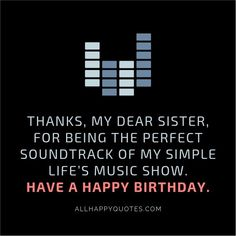 Best Happy Birthday Wishes for Sister & sister-and-law, this beautiful collection of heartfelt special funny birthday wishes for sister will make her happy. Birthday Wishes For Sister, Birthday Wishes Funny, Happy Birthday Fun, Dear Sister, Sisters, Thankful, Birthday Greetings To Sister, Sister Birthday Wishes, Sister Quotes