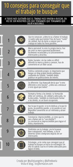 10 consejos para que el trabajo te busque #infografia Personal Branding, Carrera, Coaching, Digital Marketing, Online Marketing, Community Manager, Design Thinking, Human Resources, Project Management