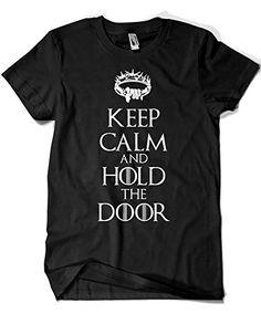 2054 - Game of Thrones - Keep Calm and Hold the Door (Buck Rogers) #regalo #arte #geek #camiseta