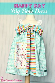 The Cottage Home: Happy Day Big Bow Dress ~ Pattern and Tutorial
