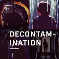 Decontamination   #Allegiant   March 18, 2016